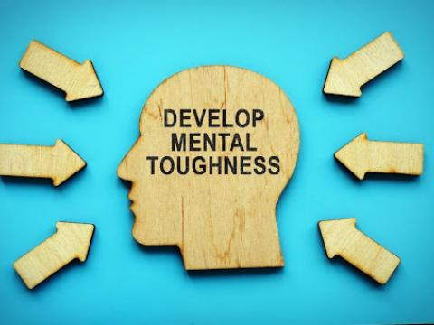 Develop mental toughness